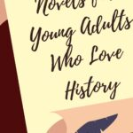 Historical Fiction for Young Adults