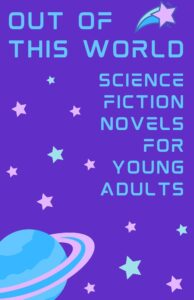 Science Fiction for Young Adults